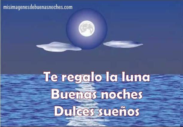 Imágenes De Buenas Noches Con La Luna, Dedicatorias