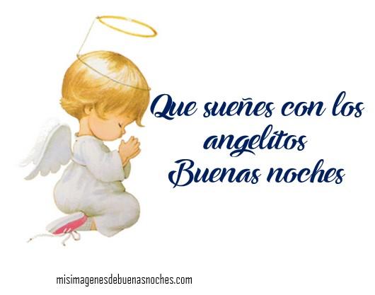imagenes de buenas noches sueña con los angelitos