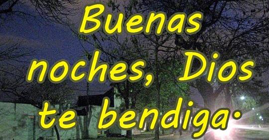 Buenas noches bendiciones imágenes para compartir