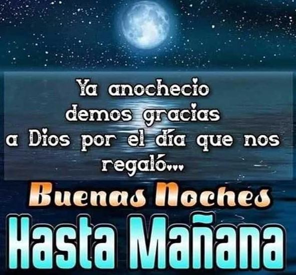 Feliz noche que Dios los bendiga