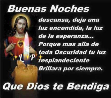 Que mi Dios te bendiga buenas noches