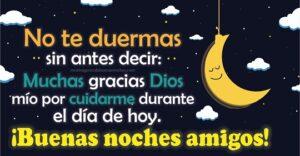 no te duermas sin decir gracias a Dios